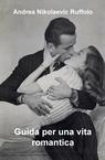 copertina Guida per una vita romantica