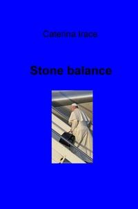 Stone balance – Asha dan – Asha daan-
