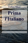 copertina Prima l'Italiano