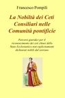 La Nobiltà dei Ceti Consiliari nelle Comunità p...