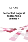 Racconti di sogni al peperoncino Volume 7