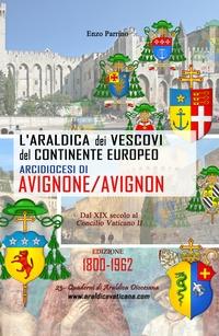 L'Araldica dei Vescovi del Continente Europeo – Arcidiocesi di Avignone/Avignon –