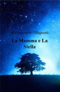 La Mamma e La Stella