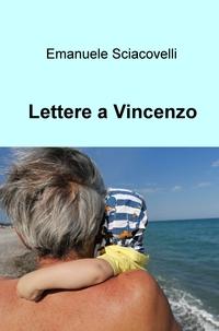 Lettere a Vincenzo
