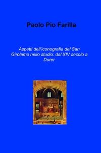 Aspetti dell'iconografia del San Girolamo nello studio: dal XIV secolo a Durer