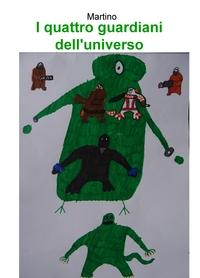 I quattro guardiani dell'universo