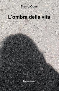 L'ombra della vita