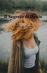 Il Segreto di Dante 2