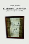 copertina LA CRISI DELLA GIUSTIZIA