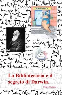 La Bibliotecaria e il segreto di Darwin.