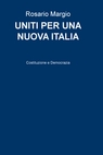 copertina UNITI PER UNA NUOVA ITALIA