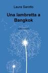 copertina Una lambretta a Bangkok