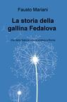 La storia della gallina Fedalova
