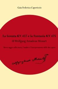 La Fantasia KV475 e la Sonata KV457 di Wolfgang Amadeus Mozart