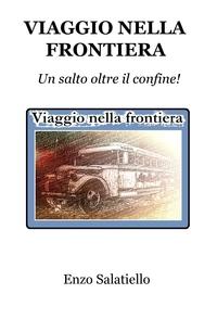 VIAGGIO NELLA FRONTIERA