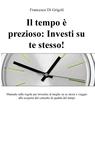 Il tempo è prezioso: Investi su te stesso!