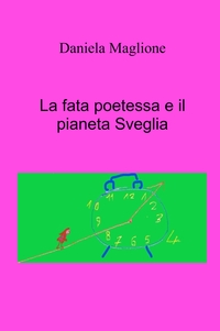 La fata poetessa e il pianeta Sveglia