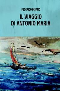 Il Viaggio di Antonio-Maria