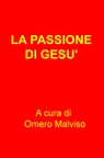 copertina LA PASSIONE DI GESU'