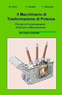 Il macchinario di trasformazione di potenza – Seconda edizione