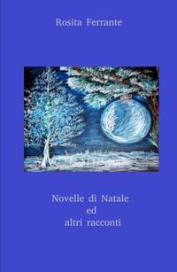 NOVELLE DI NATALE ED ALTRI RACCONTI