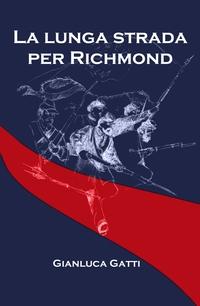 La lunga strada per Richmond