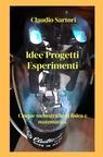 Idee Progetti Esperimenti
