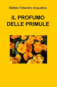 IL PROFUMO DELLE PRIMULE