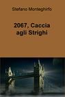 copertina 2067, Caccia agli Strighi
