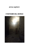 copertina I FANTASMI DEL BORGO