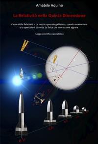 La Relatività nella Quinta Dimensione