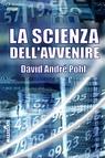 copertina LA SCIENZA DELL'AVVENIRE