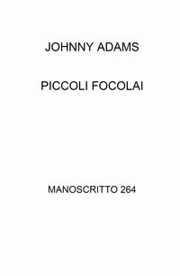 PICCOLI FOCOLAI
