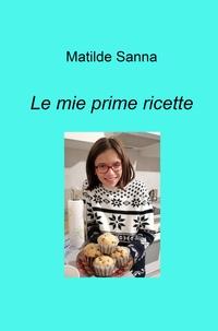 Le ricette di Matilde Sanna