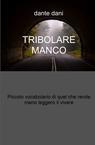 TRIBOLARE MANCO