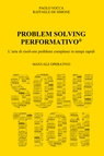 IL PROBLEM SOLVING PERFORMATIVO