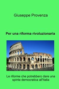 Per una riforma rivoluzionaria