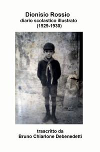 Dionisio Rossio e il suo diario scolastico illustrato (1929-1930)
