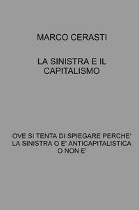 LA SINISTRA E IL CAPITALISMO