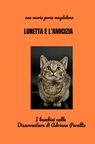 copertina LUNETTA, la gattina che conquistò ...