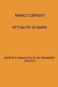 ATTUALITA' DI MARX