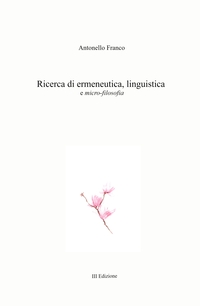 Ricerca di ermeneutica, linguistica e micro-filosofia