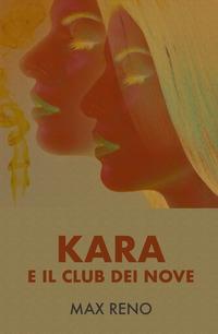 Kara e il Club dei Nove