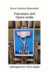 Francesco Jiriti – Opere scelte