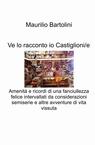 copertina Ve lo racconto io Castiglioni/e