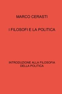 I FILOSOFI E LA POLITICA
