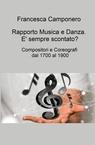 RAPPORTO MUSICA E DANZA. E' SEMPRE SCONTATO?