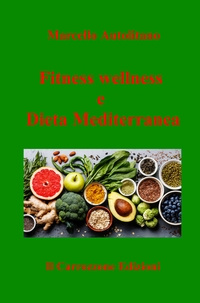 Fitness wellness e Dieta Mediterranea