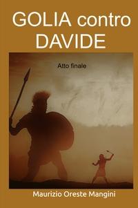 GOLIA contro DAVIDE