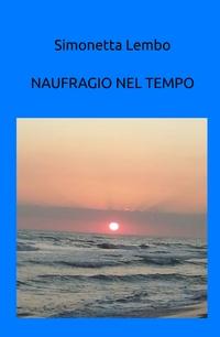 NAUFRAGIO NEL TEMPO